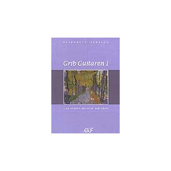 Grib Guitaren 1 (med CD)