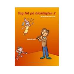 Tag fat på blokfløjten Nr. 2 af Lisbeth Buhl