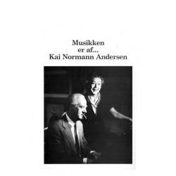 Musikken er af...Kai Normann Andersen