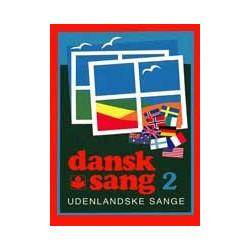 Dansk Sang 2 Udenlandske Sange