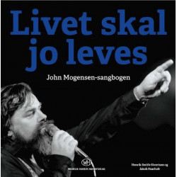 John Mogensen - Livet Skal Jo Leves