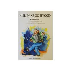 Til Dans og Hygge melodibog 1